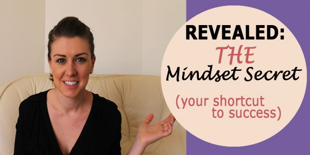 Revealed: THE Mindset Secret (Your Shortcut to Success)
